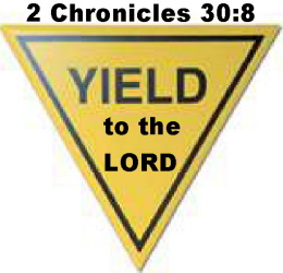 yield to the Lord