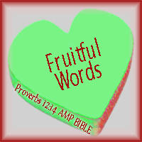 Fruitful Words--Proverbs 12:14