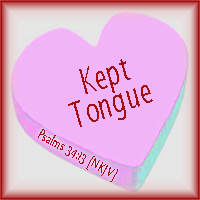 Kept Tongue--Psalms 34:13