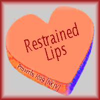 Restrained Lips--Proverbs 10:19