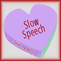Slow Speech--James 1:19 [NLT]