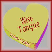 Wise Tongue--Proverbs 15:2 RSV