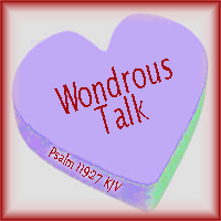 Wondrous Talk Psalm 119:27