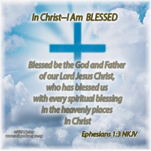BLESSED- Ephesians 1:3