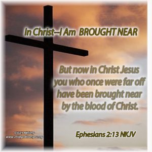 Brought Near, Ephesians 2:13
