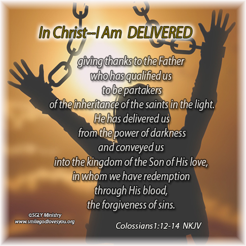 DELIVERED-Colossians 1:12-14 NKJV