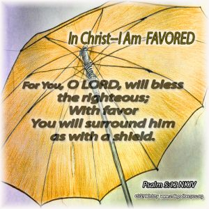 Favored--Psalm 5:12