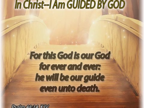 In Christ I Am Guided by God-Psalm 48:14