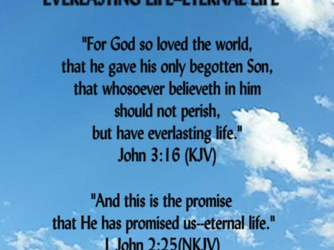 EVERLASTING-ETERNAL-LIFE-John3.16-1John2.25