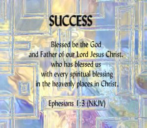 SUCCESS-Ephesians-1.3