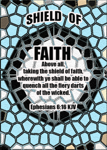Shield of Faith--Eph.6:16
