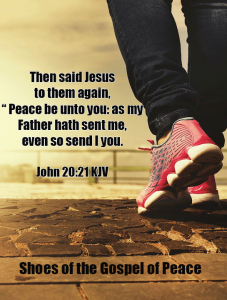 Shoes of Peace  John 20:21