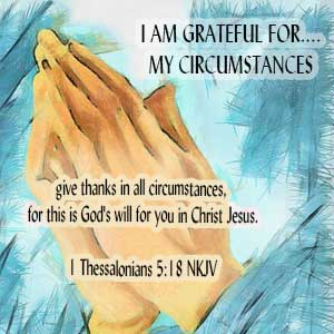 AG-20-Circumstances-1Thess.5.18