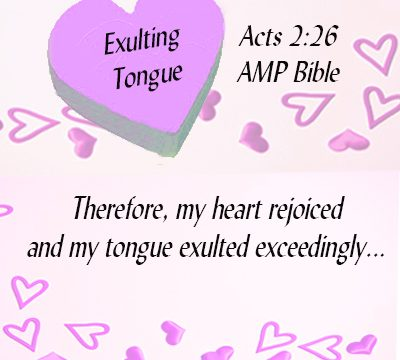 EXULTING-TONGUE-Acts-2.26