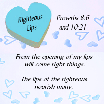 RIGHTEOUS-LIPS-Proverbs-8.6-10.21